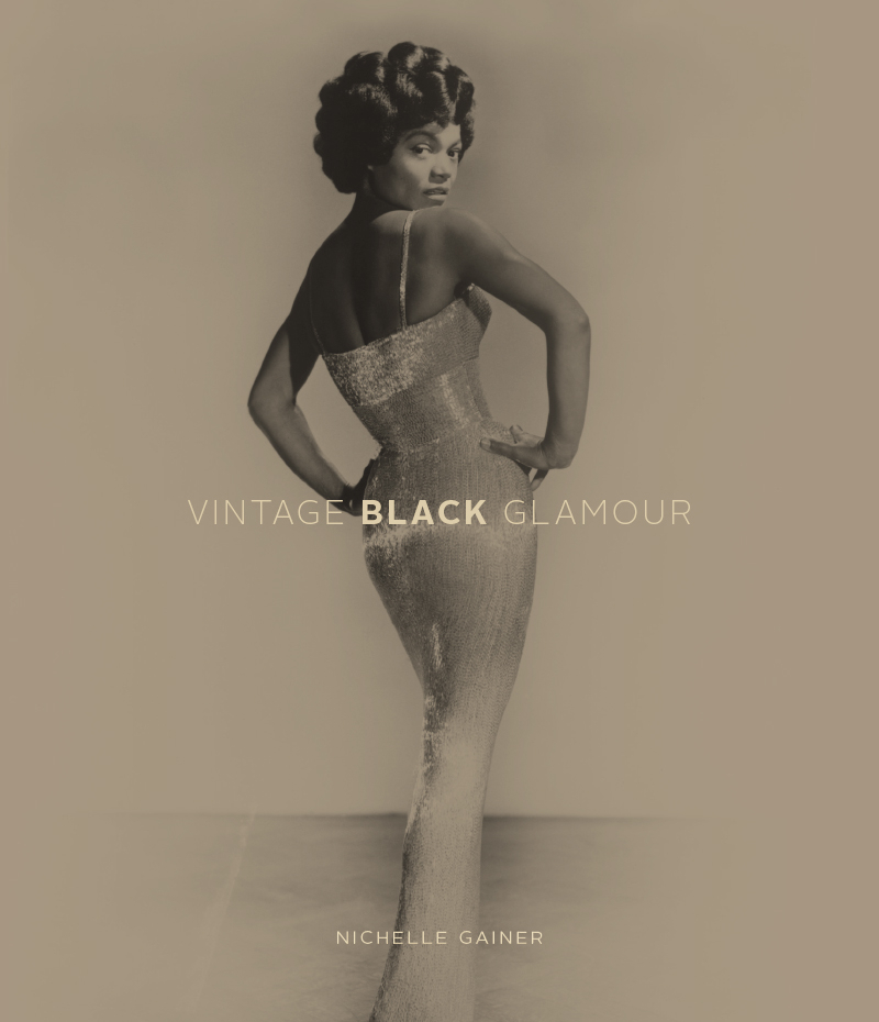 VINTAGE BLACK GLAMOUR will be published on October 14, 2014 and is available from Rocket 88 Books, only at vintageblackglamourbook.com.
